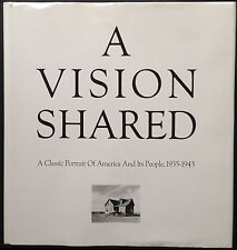 O'NEAL Hank, A Vision Shared. A Classic Portrait of America and its People