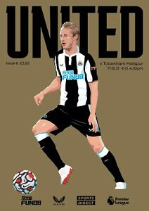NEWCASTLE UNITED v TOTTENHAM Hotspur PL PROGRAMME 2021/22 Last One  Sold Out.