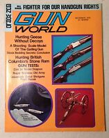 Gun World Magazine  Bill Ruger Fighter For Our Handgun Rights weapons Nov 1975