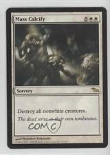 2008 Magic: The Gathering - Shadowmoor Booster Pack Base #12 Mass Calcify n5i