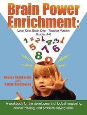 Brain Power Enrichment: Level One, Book One - Teacher Version Grades 4 to 6: ...