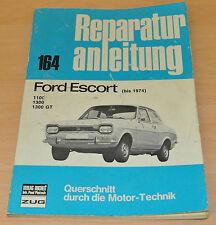 FORD Escort 1100 1300 GT Reparaturanleitung B164 Handbuch Bucheli