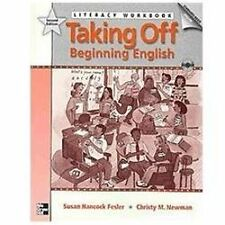 Taking Off, Beginning English by Susan Hancock Fesler and Christy Newman...