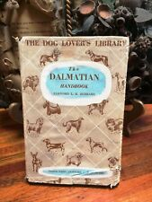 The Dalmatian Handbook FIRST EDITION 1957 Clifford L.B. Hubbard Dog Book RARE