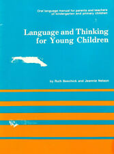 Language and Thinking for Young Children by Jeannie Nelson and Ruth Beechick...