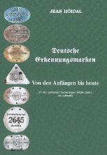 Deutsche Erkennungsmarken von den Anfängen bis heute (Jean Höidal)