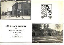 CP 59 NORD - 40ème anniversaire du rattachement d'Aulnoye et d'Aymeries