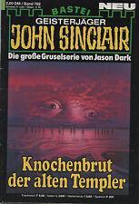 JOHN SINCLAIR ROMAN Nr. 782 - Knochenbrut der alten Templer - 1. Auflage