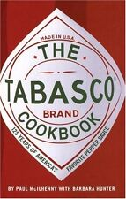 The Tabasco Cookbook: 125 Years of Americas Favorite Pepper Sauce by Paul McIlh