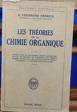 Henrich Les théories de la chimie organique. traduit sur la quatrième édi...