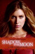 Shadow of the Moon [Dark Guardian, Book 4]