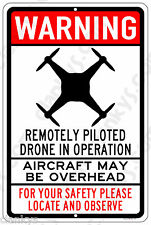 """DRONE in Operation 12"""" Wide x 18"""" High Aluminum Sign Made in USA UV Protected"""