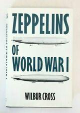 Barnes & Noble ZEPPELINS OF WORLD WAR I (1991) Wilber Cross HC Book w D/J