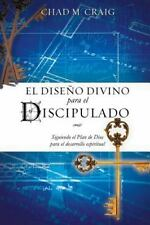 El Dise o Divino para el Discipulado by Chad Craig (2013, Paperback)
