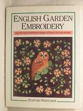 English Garden Embroidery, Whiteaker, Stafford, Excellent Book