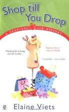 Shop Till You Drop: A Dead-End Job Mystery by Elaine Viets