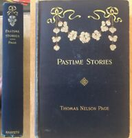 Pastime Stories By Thomas Nelson Page 1894 Frost Blackiana Confederate CSA Book