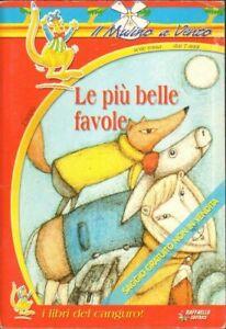 LE PIU' BELLE FAVOLE. Esopo. I libri del canguro 1° ed. Raffaello 2002