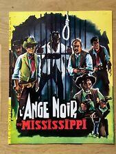 DP»L'ANGE NOIR DU MISSISSIPI «1962-René MUNOZ- Paul PIAGET-SANCHO- R.TORRADO»