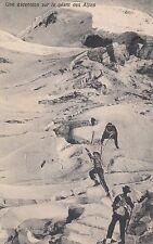 Alpinisti AK 1908 ghiacciai Glacier Alpi Alpes Francia France 1702196