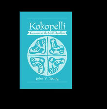 KOKOPELLI Casanova of the Cliff Dwellers INDIANS American Natives BOOK Pictures