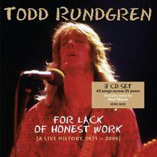 TODD RUNDGREN - FOR LACK OF HONEST WORK (A LIVE HISTORY,1971-2006  3 CD NEUF