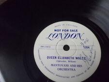 "London 10"" Promo 78/Mantovani&Orch./Queen Elizabeth Waltz/Royal Blue Waltz/E!"