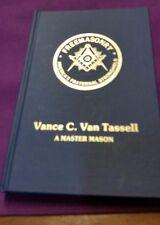 A Master Mason Vance Van Tassell (Autobiography) Oblong Robinson Illinois
