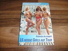 Roberto de Angeli -- 15 HEISSE GIRLS auf TOUR //