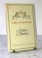 Carl Zuckmayer: Barbara Blomberg - Ein Stück in drei Akten, Amsterdam 1949, EA