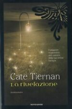 Libro LA RIVELAZIONE Cate Tiernan 1a Edizione Mondadori 2009