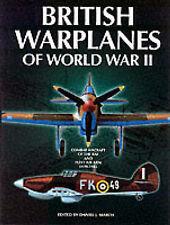 BRITISH WARPLANES OF WORLD WAR II., March, Daniel J. (edit)., Used; Very Good Bo
