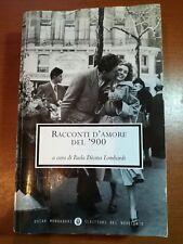 Racconti d'amore del '900- Paol Decina Lombardi - Mondadori- 2004 - M