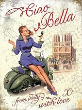 New 15x20cm Ciao Bella Vespa Scooter retro small metal advertising wall sign