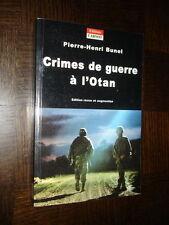 CRIMES DE GUERRE A L'OTAN - Pierre-Henri Bunel 2001 - Bosnie