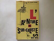 L'AVENTURE DES SURREALISTES 1914 1940 1977 BROCHIER N°1