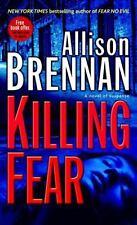 Killing Fear (Prison Break, Book 1), Allison Brennan, 034550271X, Book, Acceptab