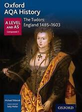 Oxford AQA History for A Level: The Tudors: England 1485-1603, Tillbrook, Michae