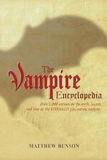 The Vampire Encyclopedia by Matthew Bunson