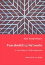 Peacebuilding Networks - a Case Study of Cova in Hyderabad by Nele...