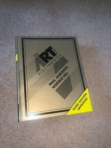 The Art Of Electronics - 3rd Edition - Horowitz and Hill - Genuine Hardcover