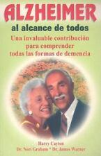 Alzheimer al Alcance de Todos: Una Invaluable Contribucion Para Comprender Todas