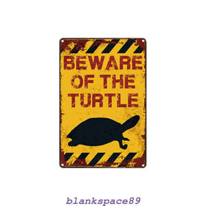 Metal Tin Sign beware of the turtle  Decor Bar Pub Home Vintage Retro