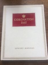 Coronation Day 1953 by Howard Marshall Queen Elizabeth ll Royal Book Royalty