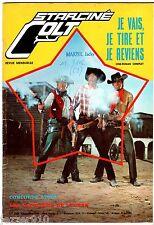 STAR-CINE COLT n°1 ¤ 1969 ¤ JE VAIS JE TIRE ET JE REVIENS ¤ ROMAN PHOTO