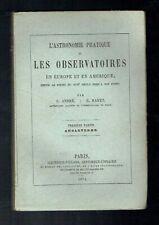 L'Astronomie Pratique & Les Observatoires Angleterre Rayet Gauthier Villars 1874