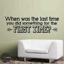 When Was The Last Time You Did Something For The First Time Vinyl Wall Decal