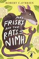 Mrs Frisby and the Rats of NIMH (Puffin Modern Classics) by O'Brien, Robert, NEW