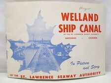 Vintage Welland Ship Canal St Lawrence Seaway Authority Ontario Canada Booklet