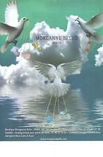 PUBLICITE ADVERTISING 2009  MORGANNE BELLO bijoux de luxe pendantifs bracelets